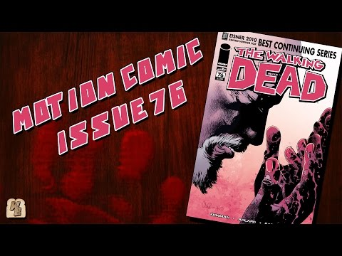 The Walking Dead: Issue 76 - Motion Comic
