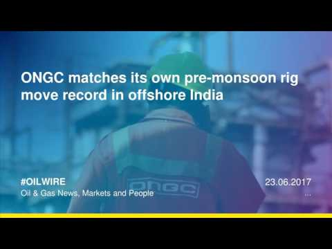 ONGC matches its own pre-monsoon rig move record in offshore India