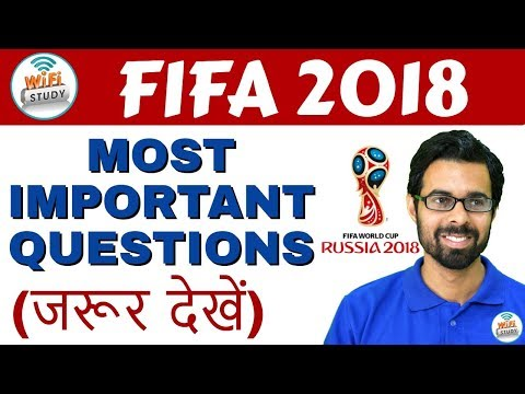 FIFA WORLDCUP 2018   Most Important Questions (जरूर देखें)   By Bhunesh Sir