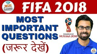 FIFA WORLDCUP 2018 | Most Important Questions (जरूर देखें) | By Bhunesh Sir