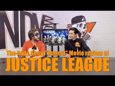 "The Andy Show Honest Movie Review: ""Justice League"""