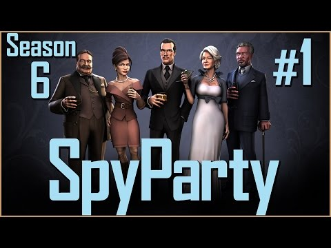Spy Party (Season 6) - PART #1 - It Should Have Been Three Updates!