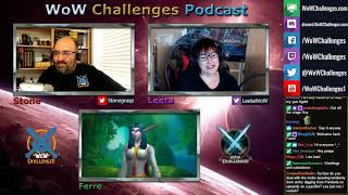 WoW Challenges Podcast - Ep.130 - Ferre Digs It!