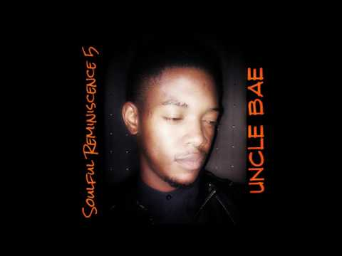 soulful reminiscence 005 mixed by Uncle Bae