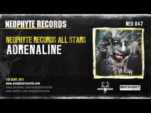 Neophyte Records All Stars - Adrenaline (NEO047) (2010)