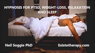 Hypnosis for PTSD, Weight-Loss, Relaxation and Sleep - Neil Soggie PhD - Existotherapy.com