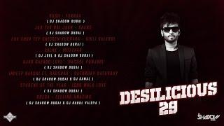 DJ Shadow Dubai | Desilicious 29 | Audio Jukebox