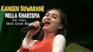 Kangen Suwarane - Nella Kharisma ( Official Video Music ANEKA SAFARI )
