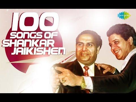 Top 100 songs of Shankar Jaikishen | शंकर जयकिशन के 100 गाने | HD Songs