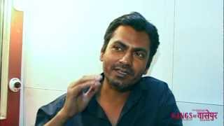 up close and personal with faizal khan a k a nawazuddin siddiqui   gangs of wasseypur