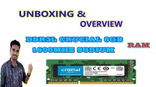Crucial CT102464BF160B 8GB 1600MHz DDR3L 204-Pin Laptop Memory UNBOXING & OVERVIEW