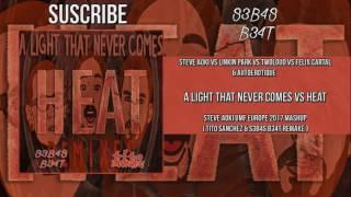 Heat Vs A Light That Never Comes - ( Steve Aoki UMF Europe 2017 Mashup )
