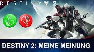 Destiny 2: Meine Meinung als Destiny 1 Veteran