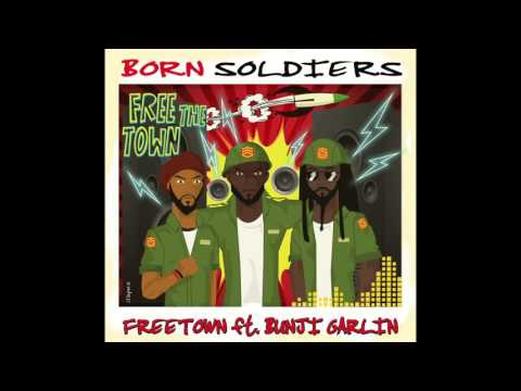 FREETOWN X Bunji Garlin - Born Soldiers streaming vf