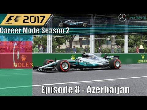 F1 2017 Career Mode Season 2 Part 8 - Azerbaijan (Yet Another Crazy Race At Baku)