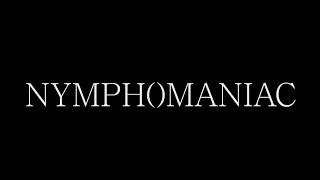 Nymphomaniac - Bande Annonce HD VOST