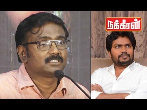 Director Vasanthabalan appreciates Pa. Ranjith's GUTS ! Must watch