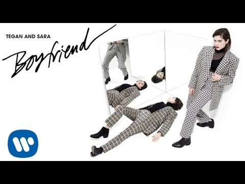 Tegan and Sara - Boyfriend [OFFICIAL AUDIO]