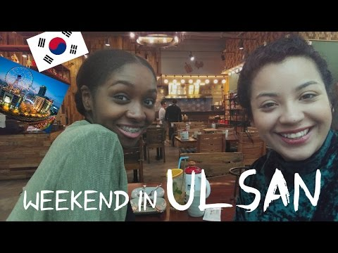 WEEKEND IN ULSAN, SOUTH KOREA ft. Sharemylifeonline | VLOG #1