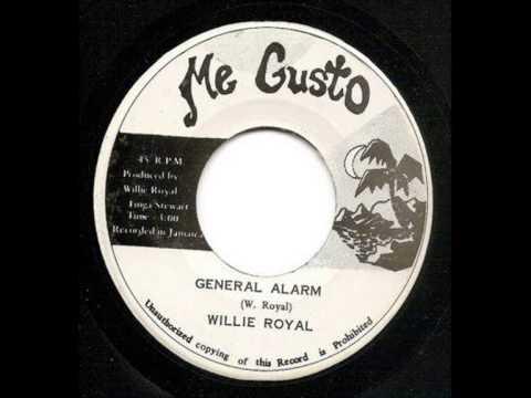 Willie Royal ~ general alarm