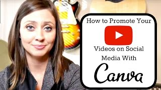 Make More Money on YouTube: How to Grow Your Channel With Social Media and Canva