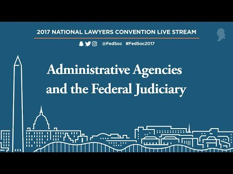 Administrative Agencies and the Federal Judiciary [Live Stream]