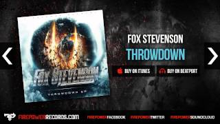 Fox Stevenson Throwdown