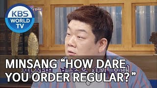 "Minsang ""How dare you order regular?"" [Happy Together/2019.07.11]"