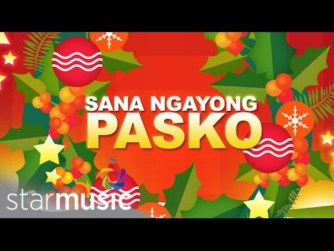 25 Days Of Christmas: Sana Ngayong Pasko