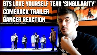 BTS (방탄소년단) LOVE YOURSELF 轉 Tear 'Singularity' | DANCER REACTION