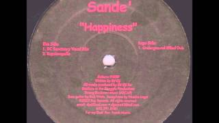 DJ Oji Presents  Sandé - Happiness