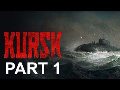 Kursk Walkthrough Part 1 Gameplay