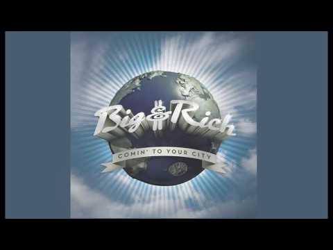 Big & Rich - Never Mind Me (Lyrics)