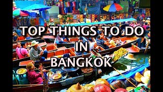 Top Things To Do in Bangkok 2020 - Thailand Travel Guide