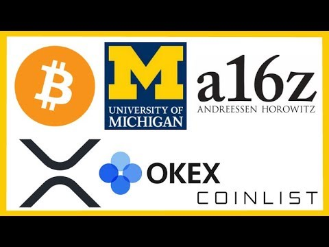 University of Michigan Endowment Crypto A16z - XRP listed on OKEx - Companies Pay Taxes in Crypto
