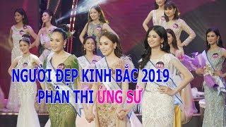 Người Đẹp Kinh Bắc 2019 phần thi ỨNG SỬ - Đỗ Qúy Sang