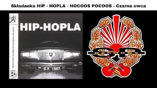 Składanka HIP - HOPLA - HOCOOS POCOOS - Czarna owca [OFFICIAL AUDIO]