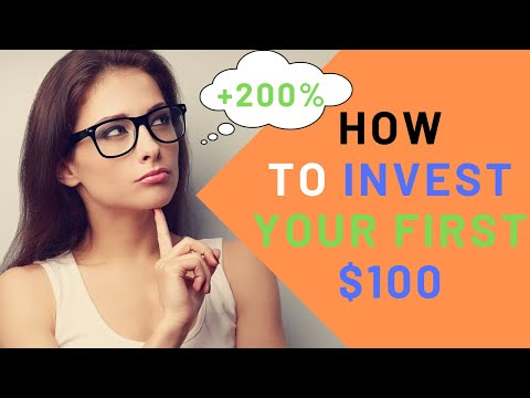 How to Invest Your First $100 (200% Return)