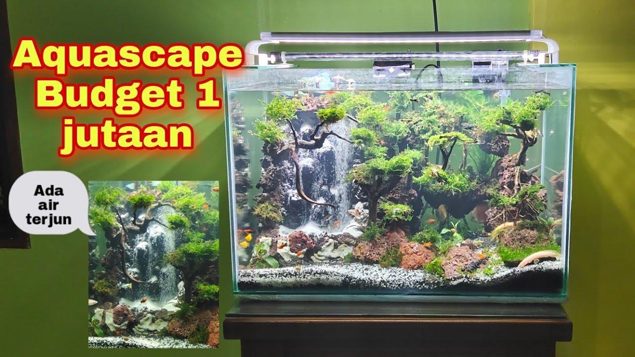 Review Aquascape Low Budget 1 Jutaan | Ada Air Terjun ...