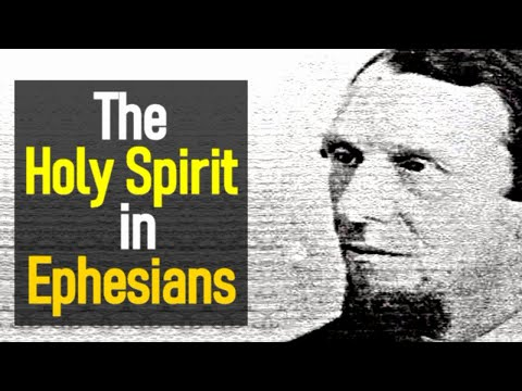 Andrew Murray - The Holy Spirit in Ephesians - The Spiritual Life (5 of 16)