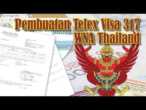 Pembuatan Telex Visa 317 WNA Thailand - YouTube
