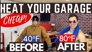 How to HEAT your Garage or Workshop the CHEAP and EASY way!