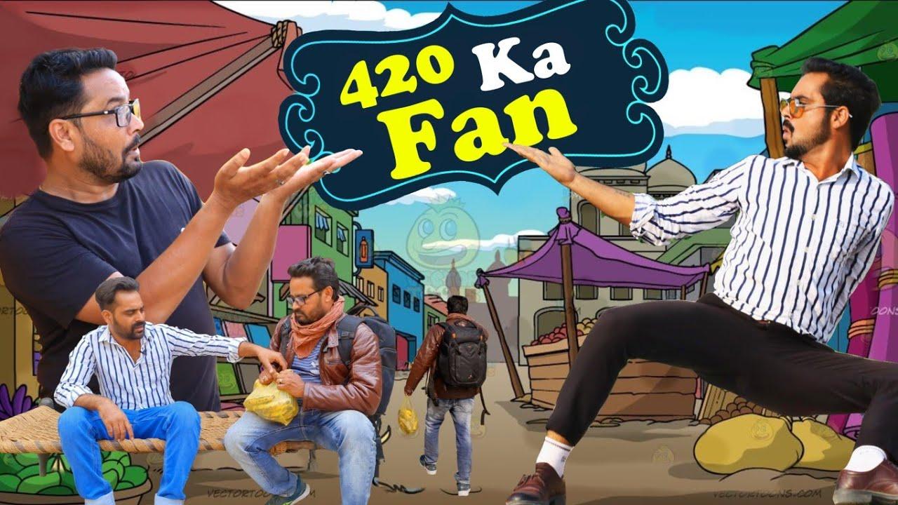 Download 420 Ka Fan || ibrahim 420 || 420 || fan || ibrahim 420 New Video