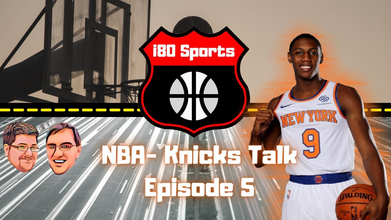 NBA- Mike and Mongo's Knicks Talk- Ep. 5