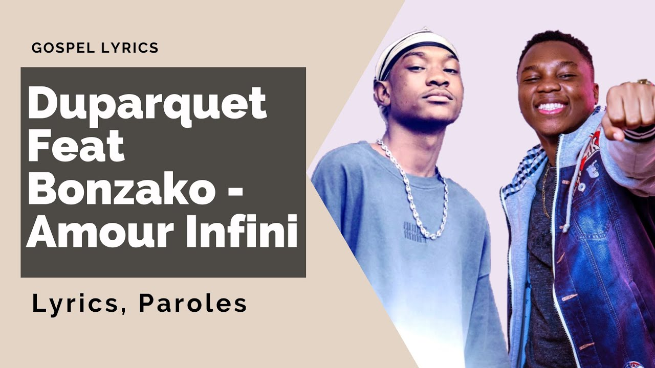 Duparquet Feat Bonzako - Amour Infini (Paroles)