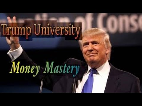 Donald Trump University Money Mastery: Creation and Protection of Wealth