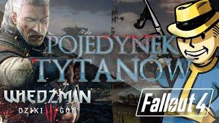 Wiedźmin 3 vs Fallout 4 - POJEDYNEK TYTANÓW
