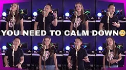 Taylor Swift - You Need To Calm Down (Tiffany Alvord + Jason Chen Cover)