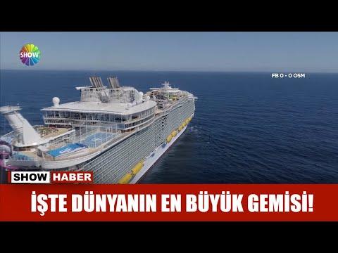 İşte Dünyanın En Büyük Gemisi!