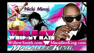 Whip My Hair OFFICIAL REMIX - Willow Smith & Macallee King Feat  Nicki Minaj